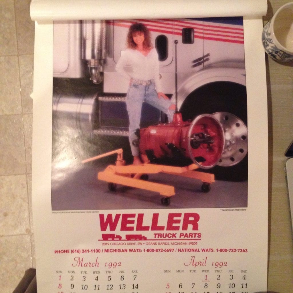 Yeah, that's me under the big hair. Miss March 1992 Weller Truck Parts calendar girl in her high waisted, uterine friendly jeans.
